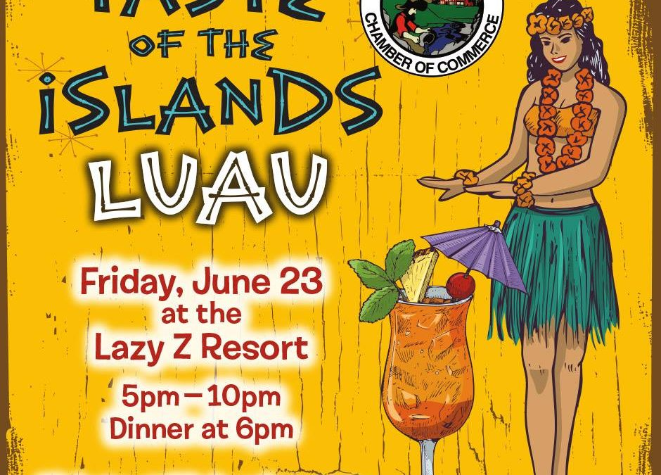 Tuolumne County Chamber of Commerce Luau